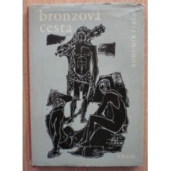 Fiala Bohumír - Bronzová cesta