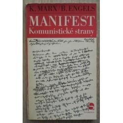 Marx Krel, Engels Bedřich - Manifest Komunistické strany, Dějiny svazu komu...