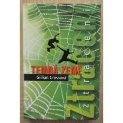 Crossová Gillian - Temná země