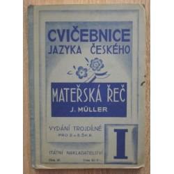 Müller Josef - Cvičebnice jazyka českého I, Mateřská řeč