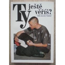 Studený Jaroslav - Ty ještě věříš?