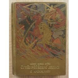 Ibáňez Vicente Blasco - Čtyři příšerní jezdci z Apokalypsy
