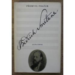 Pražák Přemysl - Bedřich Smetana