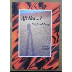 Zeman Petr - Afrika...? No problem!