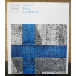 Dlesek Vladislav - Současná finská architektura