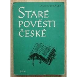Jirásek Alois - Staré pověsti české