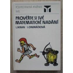 Beran Ladislav, Ondráčková Ivana - Prověřte si své  matematické nadání