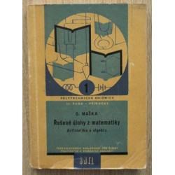 Maška Otokar - Řešené úlohy z matematiky - Aritmetika a algebra