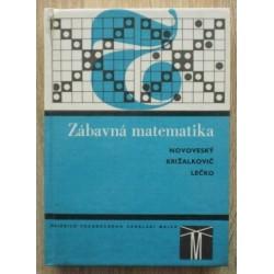 kolektiv autorů - Zábavná matematika