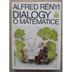 Rényi Alfred - Dialogy o matematice