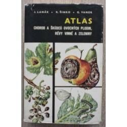 kolektiv autorů - Atlas chorob a škůdců ovocných plodin, révy...
