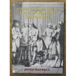 Haubelt Josef - Wolfgang Amadeus Mozart v jasu svobodného...