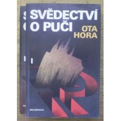 Hora Ota - Svědectví o puči I. II.