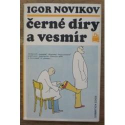 Novikov Igor - Černé díry a vesmír