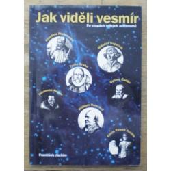 Jáchim František - Jak viděli vesmír (Po stopách velkých astronomů)