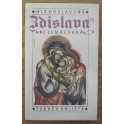 Kalista Zdeněk - Blahoslavená Zdislava z Lemberka