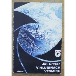 Grygar Jiří - V hlubinách vesmíru