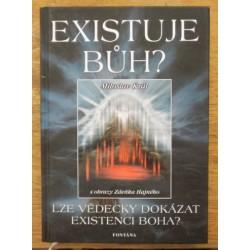 Král Miloslav - Existuje Bůh?  Lze vědecky dokázat existenci Boha?