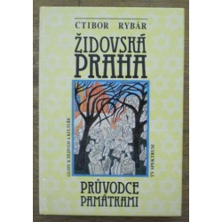 Rybár Ctibor - židovská Praha (Průvodce památkami)
