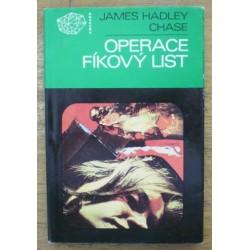Chase James Hadley - Operace Fíkový list