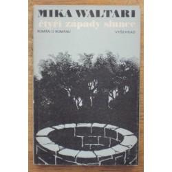 Waltari Mika - Čtyři západy slunce