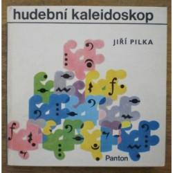 Pilka Jiří - Hudební kaleidoskop