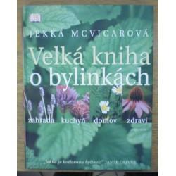 McVicarová Jekka - Velká kniha o bylinkách