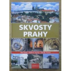 David Petr, Soukup Vladimír, Thoma Zdeněk - Skvosty Prahy