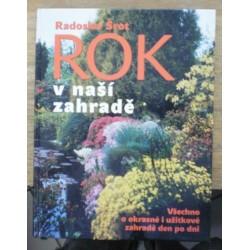 Šrot Radoslav - Rok v naší zahradě