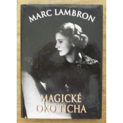 Lambron Marc - Magické oko ticha