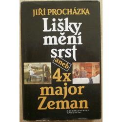 Procházka Jiří - Lišky mění srst aneb 4x major Zeman