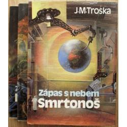 Troska J. M. - Zápas s nebem 1., 2., 3.