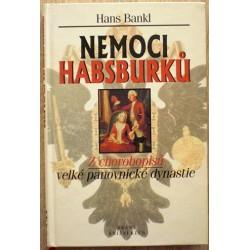 Bankl Hans - Nemoci Habsburků