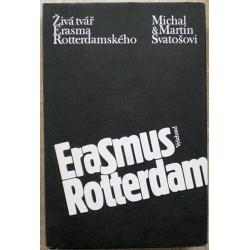 Svatošovi MIchal a Martin - Živá tvář Erasma Rotterdamského