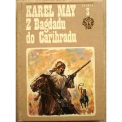 May Karel - Z Bagdádu do Cařihradu (Ve stínu Padišáha 3)