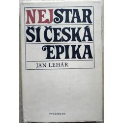Lehár Jan - Nejstarší česká epika