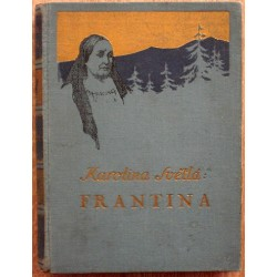Světlá Karolina - Frantina