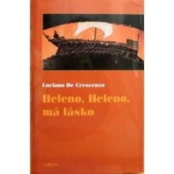 Crescenzo Luciano de - Heleno, Heleno, má lásko