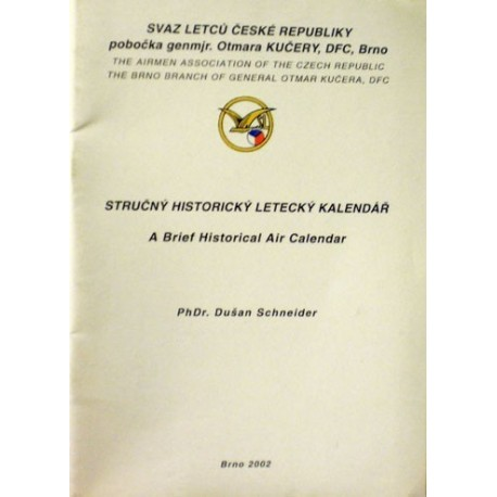 Schneider Dušan - Stručný historický letecký kalendář