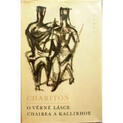 Chariton - O věrné lásce Chairea a Kallirhoe