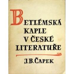 Čapek J. B. - Betlémská kaple v české literatuře