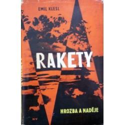 Klesl Emil - Rakety - Hrozba a naděje