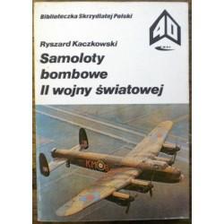 Kaczkowski Ryszard - Samoloty bombowe II wojny swiatowej